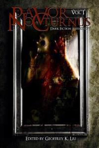 Pavor Nocturnus: Dark Fiction Anthology