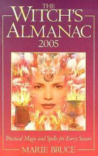 The Witches Almanac 2005