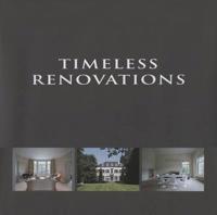 Timeless Renovations/Renovations Intemporelles/Tijdloze Renovaties
