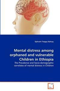 Mental Distress Among Orphaned and Vulnerable Children in Ethiopia