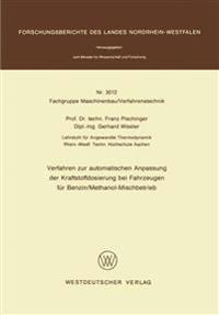 Verfahren Zur Automatischen Anpassung Der Kraftstoffdosierung Bei Fahrzeugen Für Benzin/Methanol-mischbetrieb