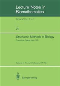 Stochastic Methods in Biology