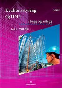 Kvalitetsstyring og HMS i bygg og anlegg - Torill Evy Thune   Ridgeroadrun.org
