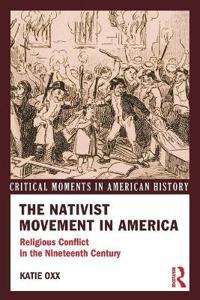 The Nativist Movement in America