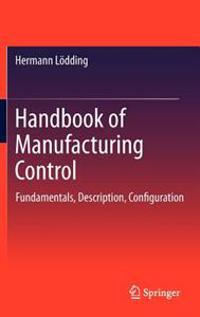 Handbook of Manufacturing Control