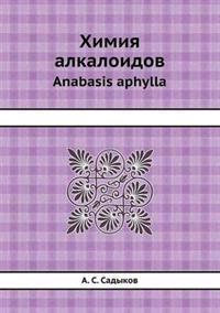 Himiya Alkaloidov Anabasis Aphylla