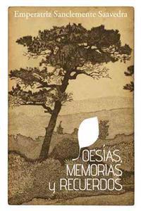 Poesias, Memorias Y Recuerdos