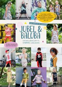 Jubel & Baluba syr balubaklær til større Jubelbarn; mønsterarkhefte - Ane Sund, Ida Gravdal | Ridgeroadrun.org