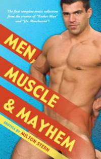 Men, Muscle & Mayhem