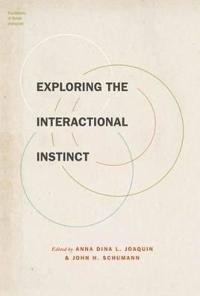 Exploring the Interactional Instinct