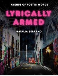 Lyrically Armed: Avenue of Poetic Words