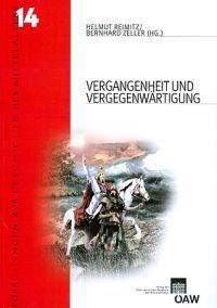 Vergangenheit Und Vergegenwartigung: Fruhes Mittelalter Und Europaische Erinnerungskultur