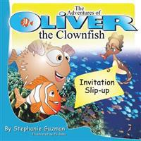 The Adventures of Oliver the Clownfish