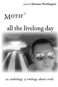 All the Livelong Day: Motif Anthologies, Volume 3