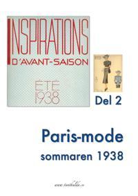 Paris-mode sommaren 1938. Del 2