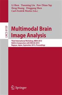 Multimodal Brain Image Analysis
