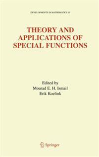 Theory and Applications of Special Functions