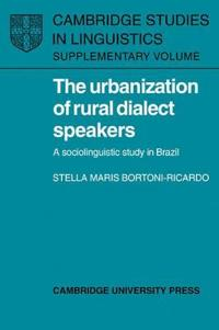 The Urbanization of Rural Dialect Speakers
