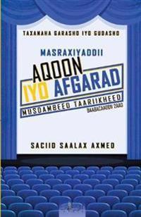 Masraxiyaddii Aqoon iyo Afgarad