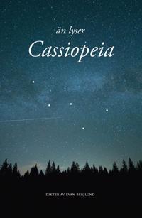 Än lyser Cassiopeia - Evan Berjlund   Laserbodysculptingpittsburgh.com