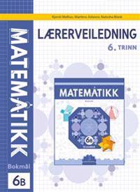 Matematikk; Lærerveiledning 6B - Kjersti Melhus, Martiros Aslanov, Natasha Blank pdf epub