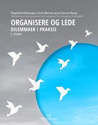 Organisere og lede - Ragnhild Kvålshaugen, Grete Wennes, Jon Gunnar Nesse | Inprintwriters.org