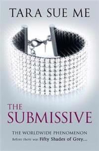 Submissive Trilogy: The Submissive