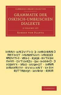 Grammatik Der Oskisch-Umbrischen Dialekte