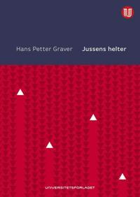 Jussens helter - Hans Petter Graver | Inprintwriters.org