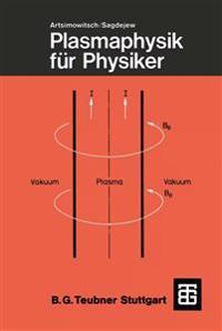 Plasmaphysik Fur Physiker