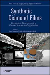Synthetic Diamond Films: Preparation, Electrochemistry, Characterization, and Applications
