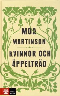 Kvinnor och äppelträd - Moa Martinson | Laserbodysculptingpittsburgh.com