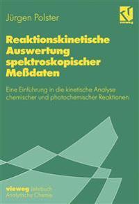 Reaktionskinetische Auswertung Spektroskopischer Messdaten