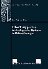 Entwicklung Prozesstechnologischer Systeme in Unternehmungen