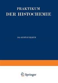 Praktikum Der Histochemie
