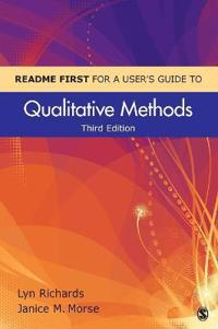 Readme First for a User's Guide to Qualitative Methods