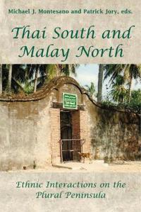 Thai South and Malay North