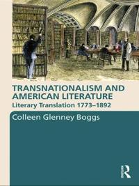 Transnationalism and American Literature: Literary Translation 1773-1892