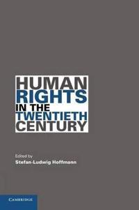 Human Rights in the Twentieth Century