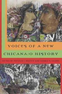 Voices of a New Chicana/O History