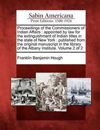 Proceedings of the Commissioners of Indian Affairs