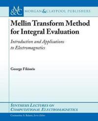 Mellin-Transform Method for Integral Evaluation