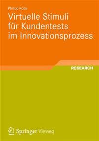 Virtuelle Stimuli Fur Kundentests Im Innovationsprozess