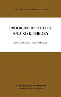 Progress in Utility and Risk Theory