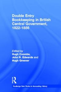 Double Entry Bookkeeping in British Central Government: 1822-1856