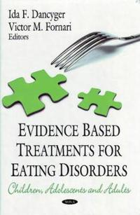Evidence-Based Treatment for Eating Disorders