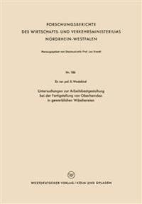 Untersuchungen Zur Arbeitsbestgestaltung Bei Der Fertigstellung Von Oberhemden in Gewerblichen Wäschereien