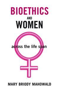 Bioethics And Women