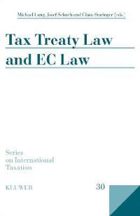 Tax Treaty Law and EC Law