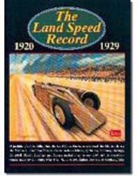 The Land Speed Record 1920-1929